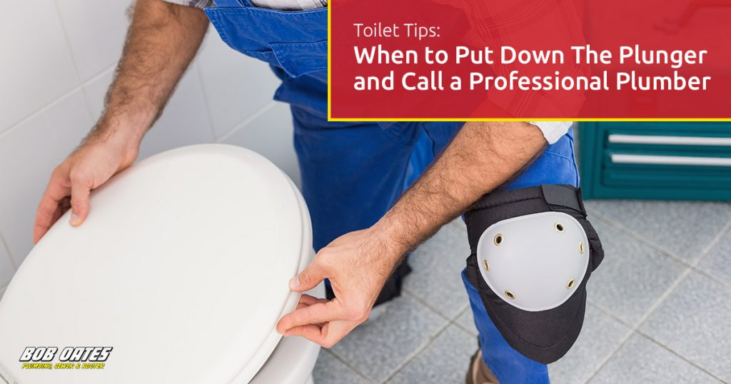 Toilet Tips: When to Put Down The Plunger and Call a Professional Seattle Plumber