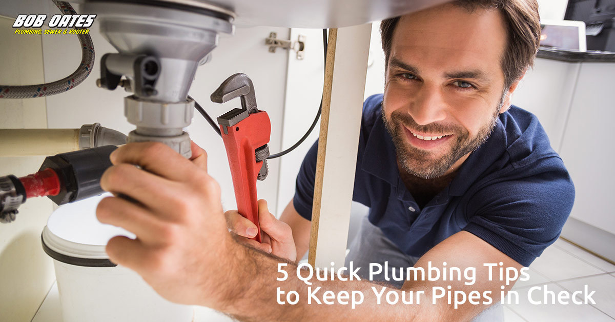 5 Quick Plumbing Tips to Keep Your Pipes in Check